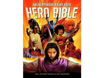 Siku, Thomas Richard  a  Anderson Jeff - Hero Bible  akční příběhy