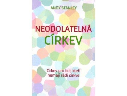 Neodolatelná církev -Andy Stanley