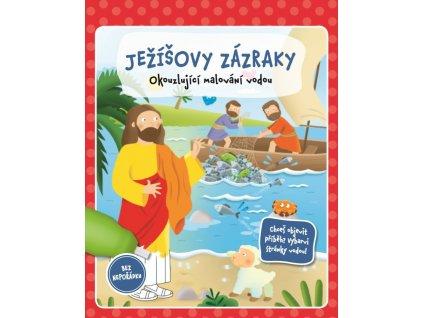 JEŽÍŠOVY ZÁZRAKY – tématické omalovánky a plnící vodní štětec