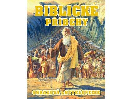 Biblické příběhy - Obrazová encyklopedie