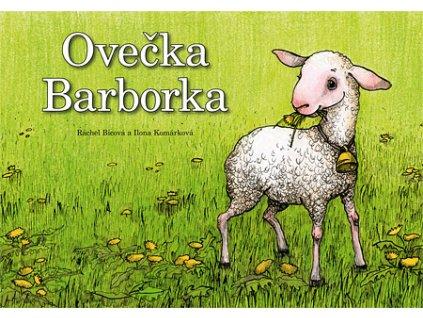 Ovečka Barborka Ráchel Bícová, il.  -Ilona Komárková