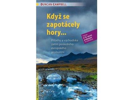 Když se zapotácely hory -Duncan Campbell