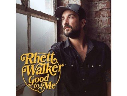 CD-Walker, Rhett - Good To Me
