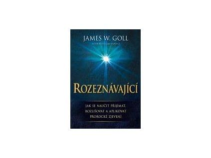 ROZEZNÁVAJÍCÍ  - James W. Goll