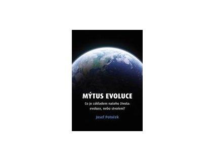 MÝTUS EVOLUCE - Josef Potoček
