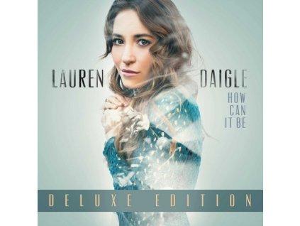 Vinylová deska (LP)-Daigle, Lauren - How Can It Be Deluxe Edition (Vinyl LP)