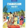 Evangelium pro děti - Jean François Kieffer,