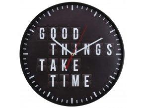 Nástěnné hodiny  GOOD THINGS TAKE TIME, Ø 30