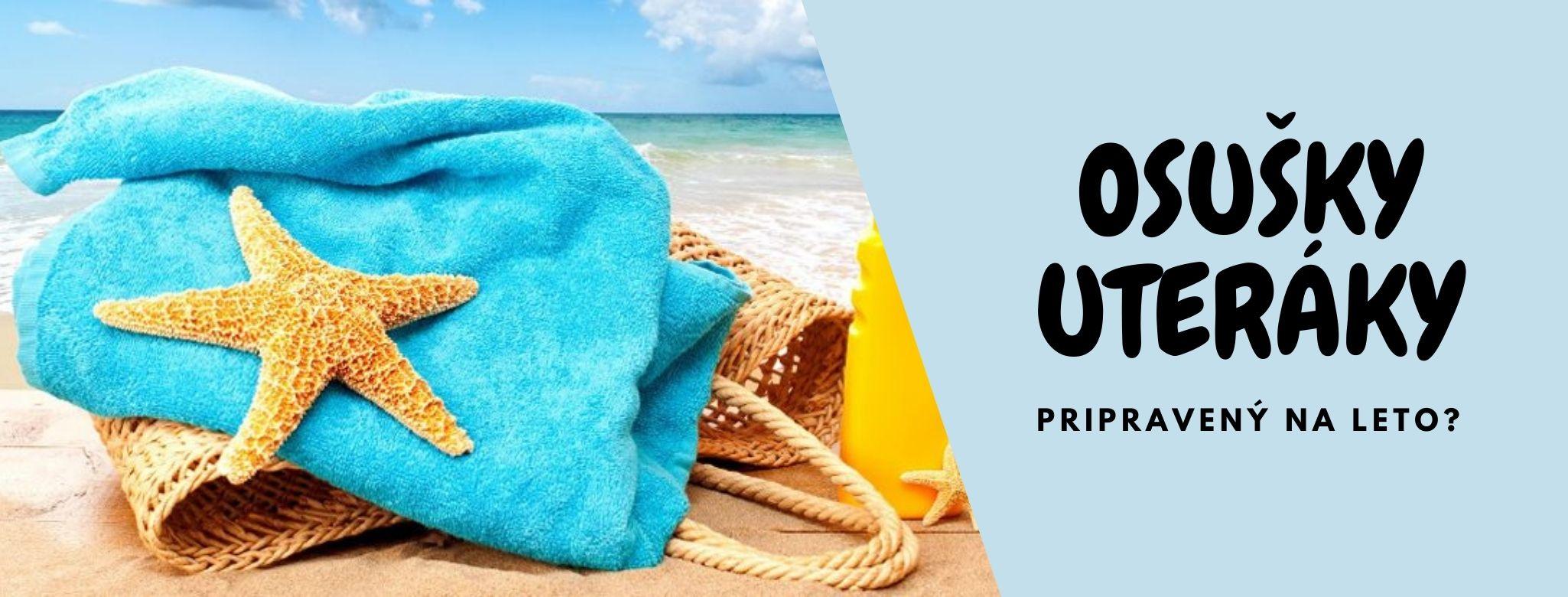 Bavlnené uteráky 50x100 cm a froté osušky 70x140 cm