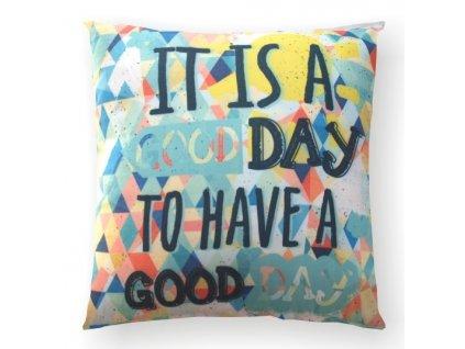 dekoračný vankúš s nápisom Good day
