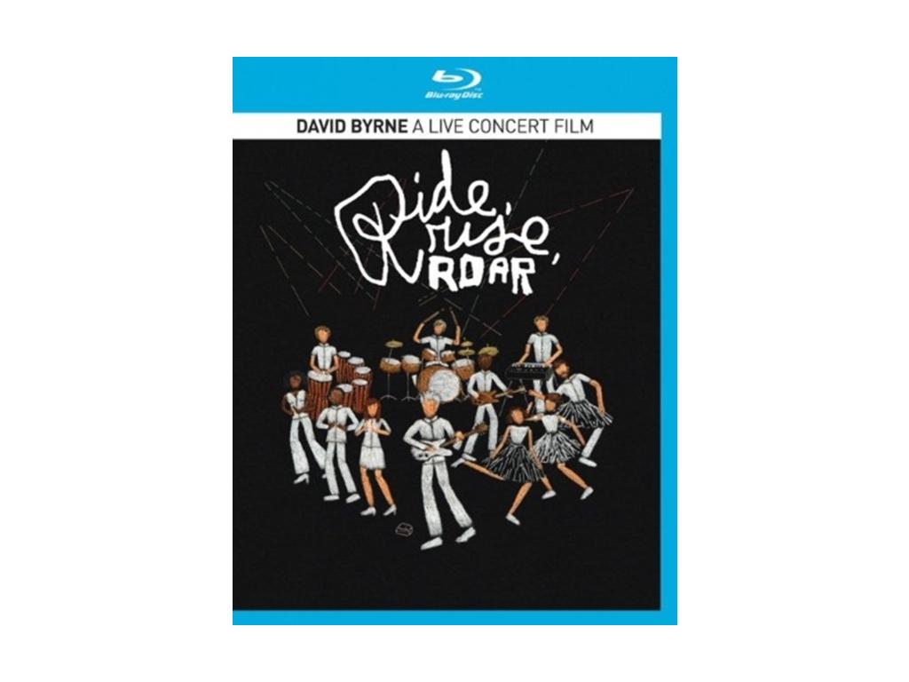 DAVID BYRNE - Ride. Rise. Roar (Blu-ray)