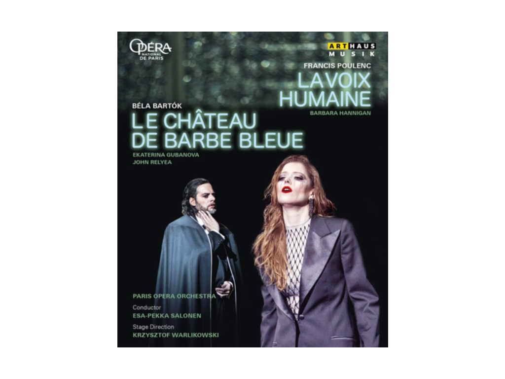 BARBARA HANNIGAN / JOHN RELYA / PARIS OPERA ORCHESTRA / PHILIPPE JORDAN / ESA-PEKKA SALONEN - Poulenc: La Voix Humaine / Bartok: Le Chateau De Barbe-Bleue (Blu-ray)
