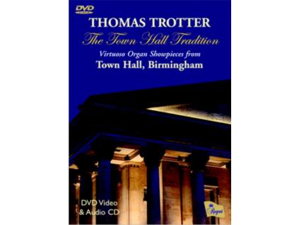 THOMAS TROTTER - Town Hall Tradition. Thej (DVD)