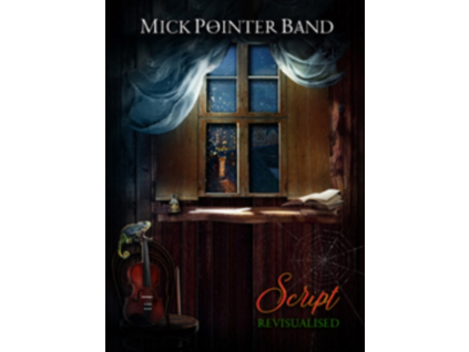 MICK POINTER BAND - Script Revisualised (DVD)