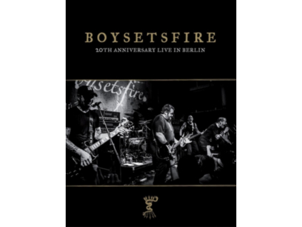BOYSETSFIRE - 20Th Anniversary Live In Berlin (DVD)