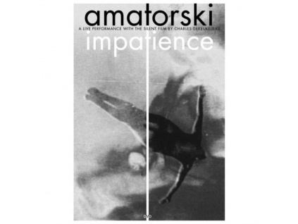 AMATORSKI - Impatience (DVD)