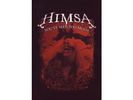 HIMSA - Youve Seen Too Much (DVD)
