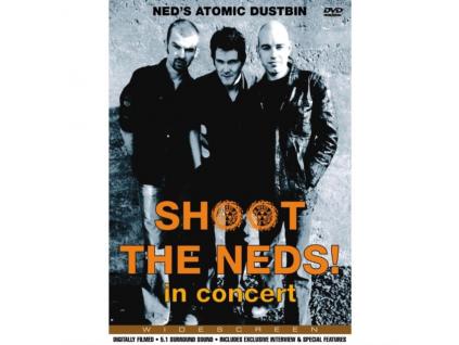 NEDS ATOMIC DUSTBIN - Shoot The Neds  In Concert (DVD)