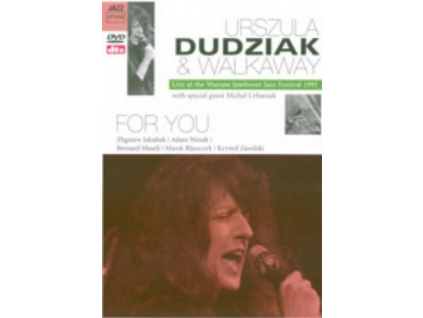 URSZULA DUDIAK  WALKAWAY - For You (DVD)