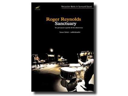 ROGER REYNOLDS - Sanctuary  Percussion Quarter  Live Electronics (DVD)