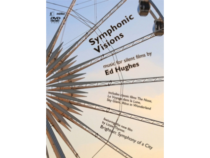 VARIOUS ARTISTS - Ed Hughes: Symphonic Visions - New Music For Silent Film (DVD)