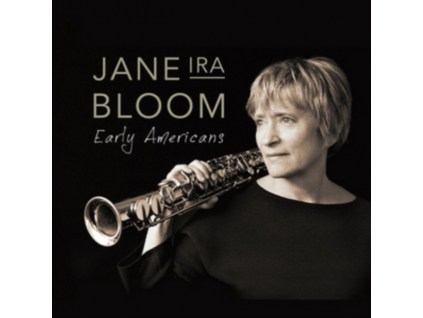 JANE IRA BLOOM - Early Americans (Blu-ray)
