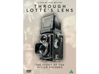 TONY BRITTEN - Through Lottes Lens: The Story Of The Hitler Emigres (A Film By Tony Britten) (DVD)
