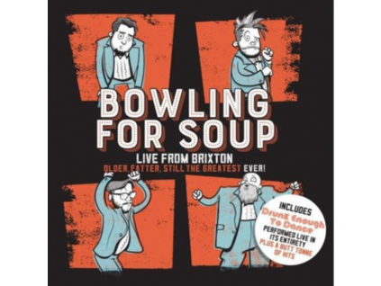 BOWLING FOR SOUP - Older. Fatter. Still The Greatest Ever: Live From Brixton (DVD)