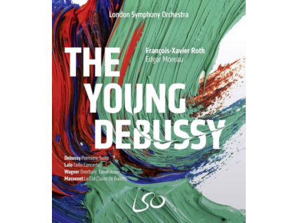 LONDON SYMPHONY ORCHESTRA / FRANCOIS-XAVIER ROTH / EDGAR MOREAU - The Young Debussy (Blu-ray + DVD)