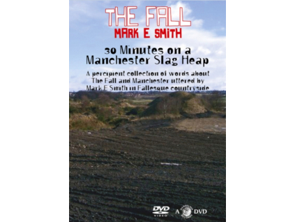 FALL / MARK E SMITH - 30 Minutes On A Manchester Slag Heap (DVD)