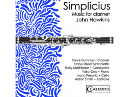 VARIOUS ARTISTS - John Hawkins: Simplicius - Music For Clarinet (Blu-ray Audio)