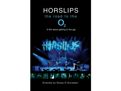 HORSLIPS - The Road To The O2 (DVD)