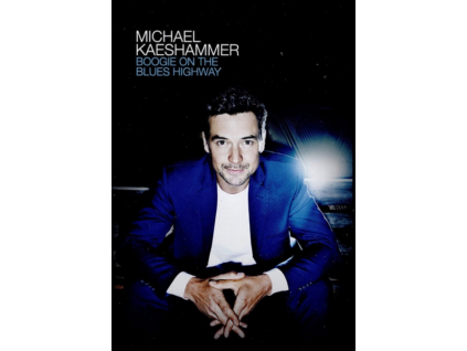 MICHAEL KAESHAMMER - Boogie On The Blues Highway (DVD)