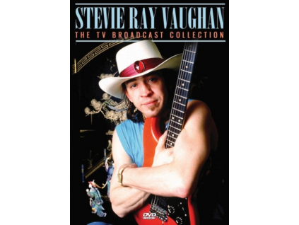 STEVIE RAY VAUGHAN - The Tv Broadcast Collection (DVD)