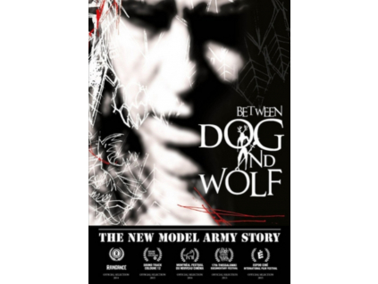 NEW MODEL ARMY - Between Dog And Wolf  The New Model Army Story (DVD)
