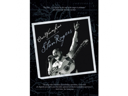 STAN ROGERS - One Warm Linethe Legacy Of (DVD)