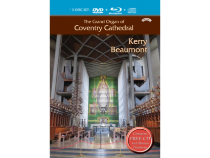 KERRY BEAUMONT - The Grand Organ Of Coventry Cathedral (Blu-ray + DVD)