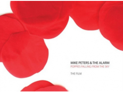 MIKE PETERS  THE ALARM - Poppies Falling From The Sky  The Film (DVD)