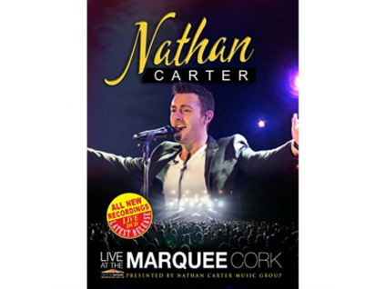 NATHAN CARTER - Live At The Marquee Cork (DVD)