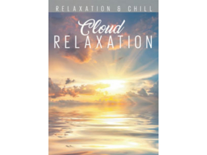 VARIOUS ARTISTS - Relax: Cloud Relaxation (DVD)