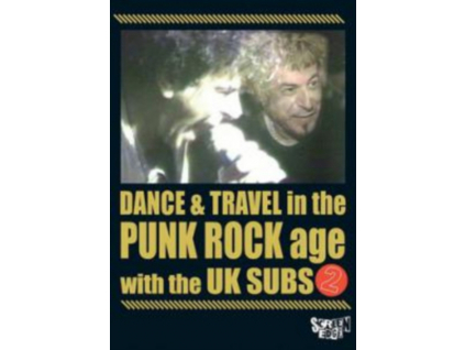 UK SUBS - Dance & Travel In The Punk Roc (DVD)