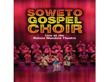 SOWETO GOSPEL CHOIR - Live At Nelson Mandela Theatre (DVD)