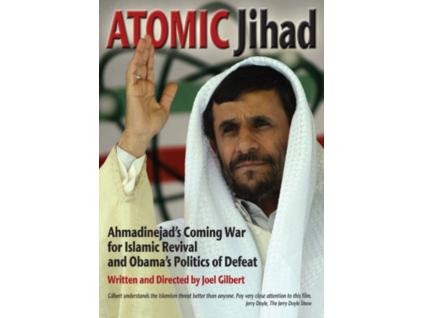 Atomic Jihad: Ahmadinejads Coming War For Islamic Revival And Obamas Politics (DVD)