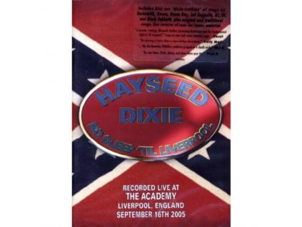 HAYSEED DIXIE - No Sleep Til Liverpool (DVD)