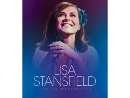 LISA STANSFIELD - Live In Manchester (Blu-ray)