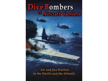 Dive Bombers Vs Aircraft Carriers (DVD)