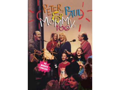 PETER. PAUL AND MARY - Peter. Paul And Mommy Too (DVD)