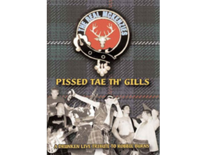 REAL MCKENZIES - Pissed Tae Th Gills (DVD)