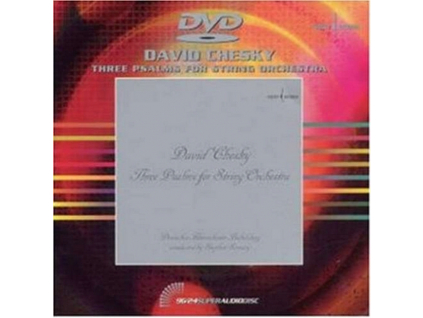 DAVID CHESKY - Three Psalms For String Orches (DVD)