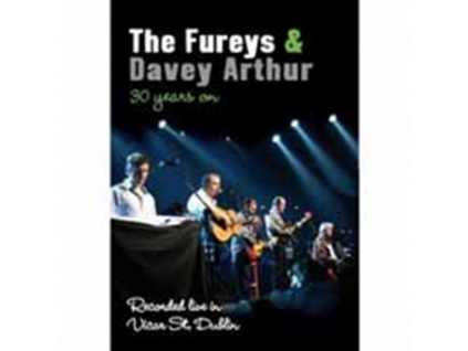 FUREYS & ARTHUR DAVEY - 30 Years On (DVD)